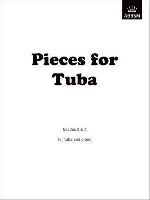 Pieces for Tuba: Grades 3 & 4