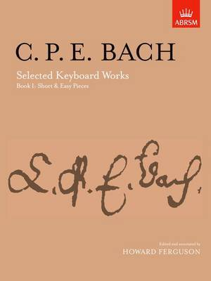 Selected Keyboard Works: Book I: Short & Easy Pieces