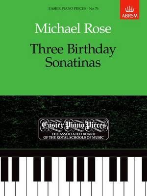 Three Birthday Sonatinas: Easier Piano Pieces 76