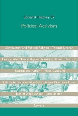 Political Activism: Socialist History 32