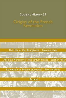 Origins of the French Revolution: Socialist History 33