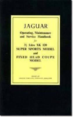 Jaguar XK120 Owner's Handbook