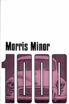 Morris Owners' Handbook: Morris Minor 1000: Part No. Akd3922