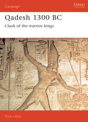 Qadesh, 1300BC: Clash of the Warriors