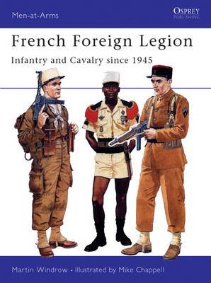 French Foreign Legion Since 1945