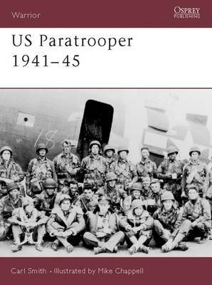 US Paratrooper, 1941-45: Weapons, Armour, Tactics