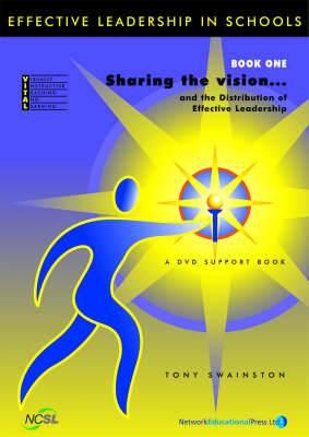 Effective Leadership in Schools: VITAL 3