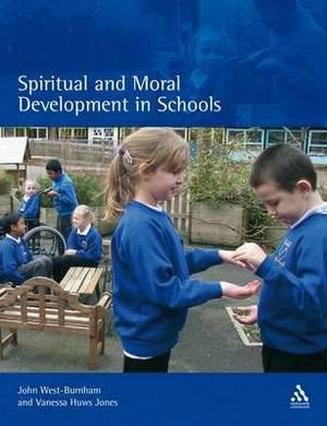 Spiritual and Moral Development in Schools