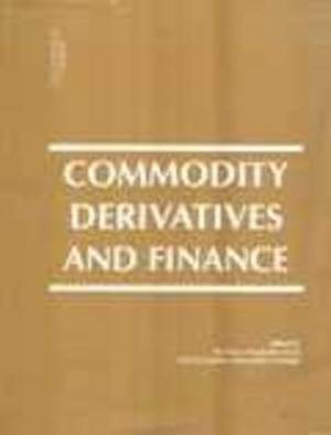 Commodity Derivatives and Finance