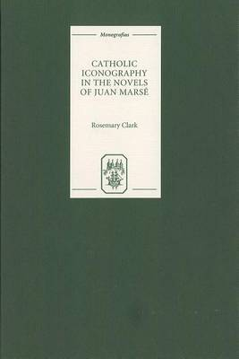 Catholic Iconography in the Novels of Juan Marse