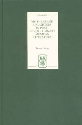Mothers and Daughters in Post-revolutionary Mexican Literature