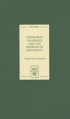 Gongora's  Soledades  and the Problem of Modernity