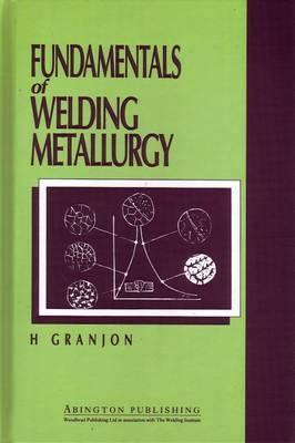 Fundamentals of Welding Metallurgy