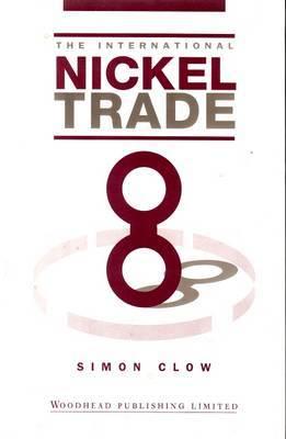The International Nickel Trade