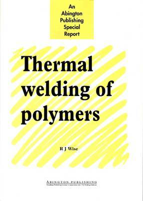 Thermal Welding of Polymers