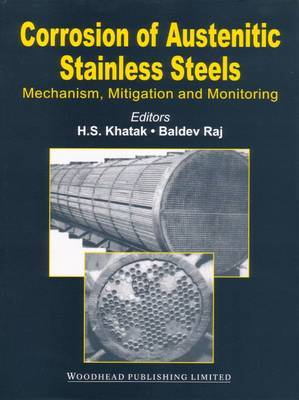 Corrosion of Austenitic Stainless Steels: Mechanism, Mitigation and Monitoring