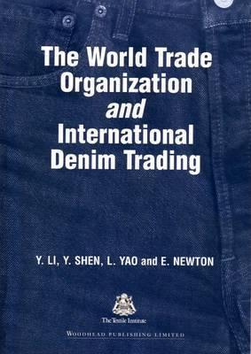 The World Trade Organization and International Denim Trading