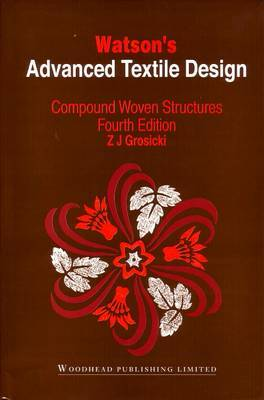 Watson's Advanced Textile Design: Compound Woven Structures