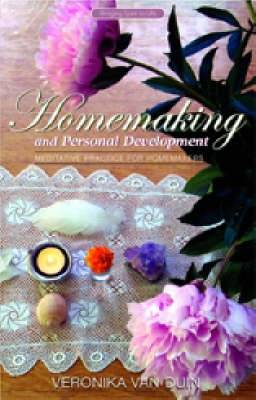 Homemaking and Personal Development: Meditative Practice for Homemakers