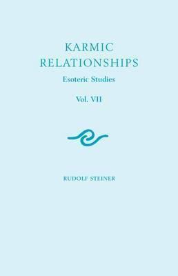 Karmic Relationships: Esoteric Studies: v. 7