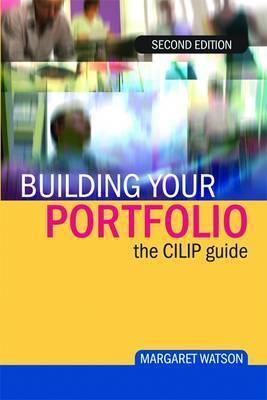 Building Your Portfolio: The CILIP Guide