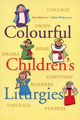 Colourful Children's Liturgies