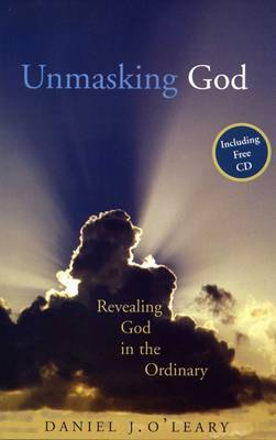 Unmasking God: Recognising the Divine in the Ordinary