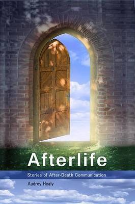 Afterlife: Stories of After-Death Communication