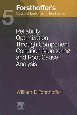 Forsthoffer'S Rotating Equipment Handbooks, Volume 5
