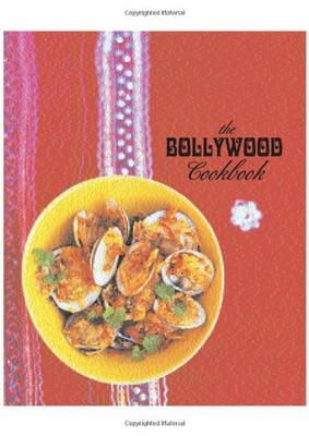 Bollywood Cookbook The
