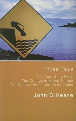 Three Plays: 'Hiker', 'Mame Fadden', 'Highest'