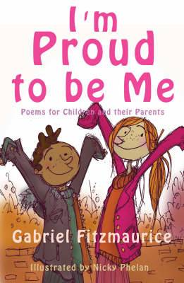I'm Proud to be Me!: Poems for Children and Their Parents