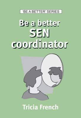 Be a Better SEN Coordinator