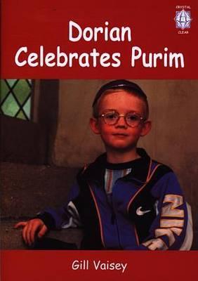 Crystal Clear: Dorian Celebrates Purim
