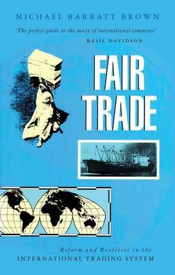 Fair Trade: Reform and Realities in the International Trading System