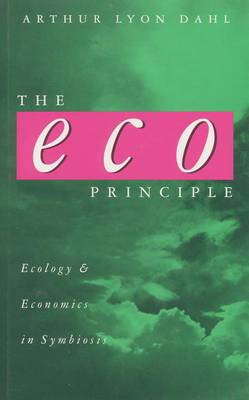 The Eco Principle: Ecology and Economics in Symbiosis