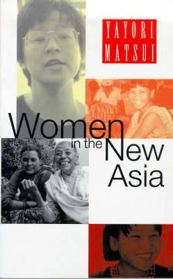 Women in the New Asia: From Pain to Power