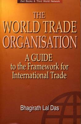 The World Trade Organization: A Guide to the New Framework for International Trade