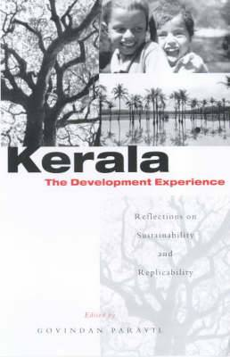 Kerala: The Development Experience: Reflections on Sustainability and Replicability