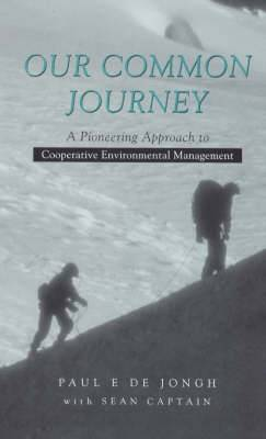 Our Common Journey: A Pioneering Approach to Cooperative Environmental Management: