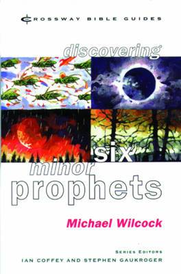 Discovering Six Minor Prophets: Understanding the Signs of the Times