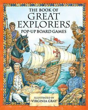 The Book of Great Explorers: Pop-up Board Games