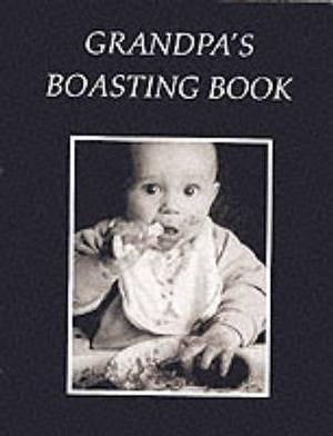 Grandpa's Boasting Book