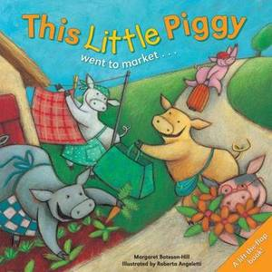 This Little Piggy: A Lift the Flap Picture Book