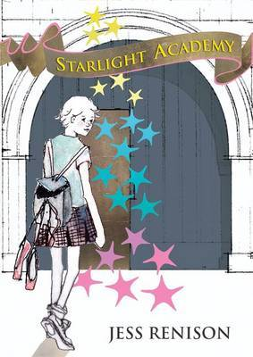 Starlight Academy: Bk.1: Starlight Academy Series