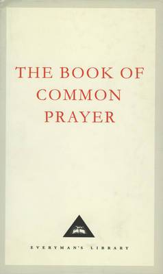The Book of Common Prayer: 1662 Version
