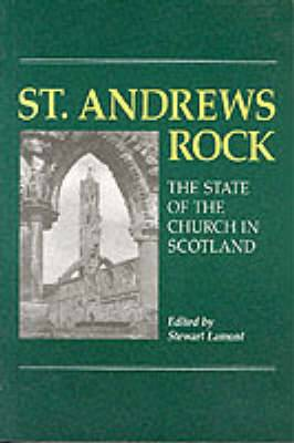 St. Andrews Rock: Future of the Church of Scotland