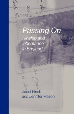 Passing on: Kinship and Inheritance in England