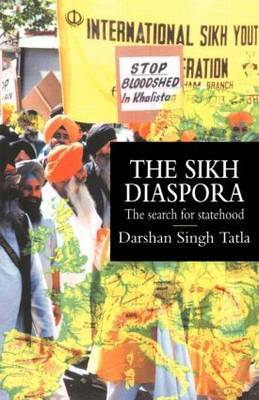 The Sikh Diaspora: The Search for Statehood