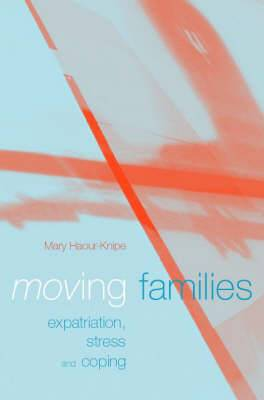 Moving Families: Expatriation, Stress and Coping
